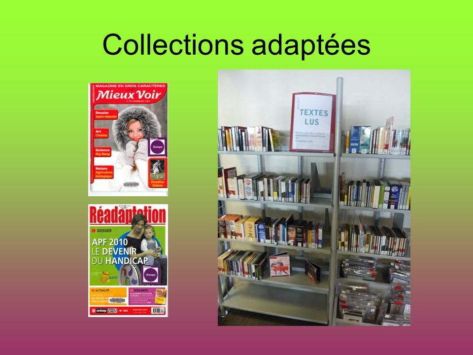 Collections adaptées
