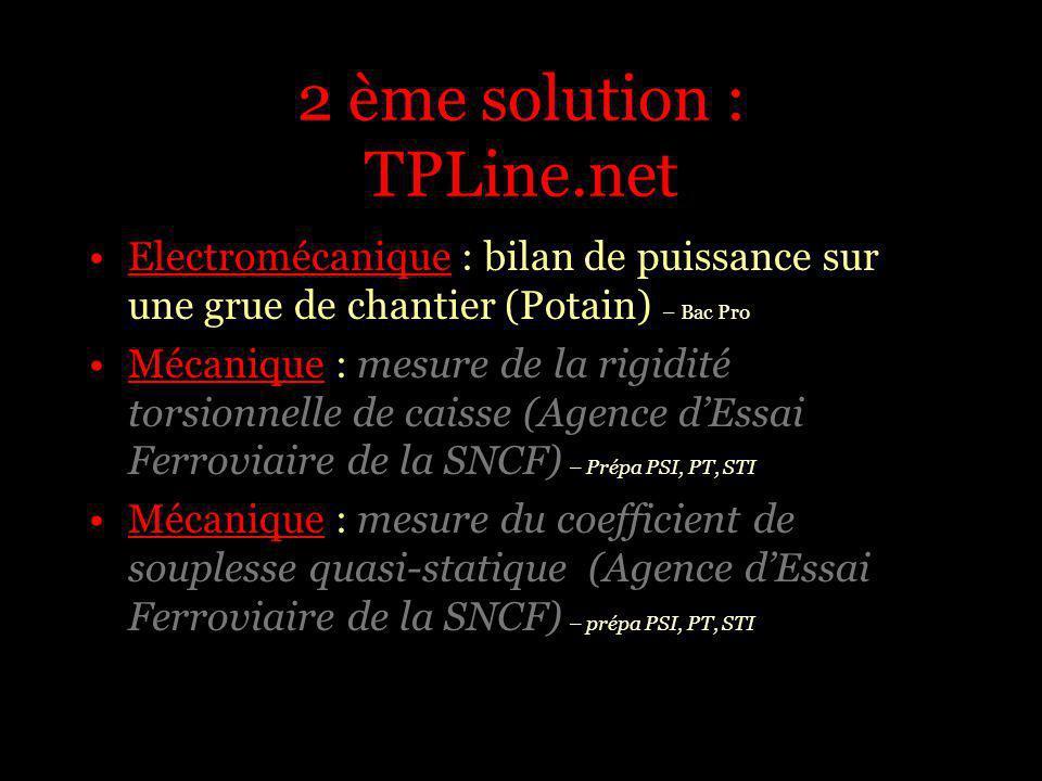 2 ème solution : TPLine.net Electromécanique : bilan de puissance sur une grue de chantier (Potain) – Bac Pro Mécanique : mesure de la rigidité torsio