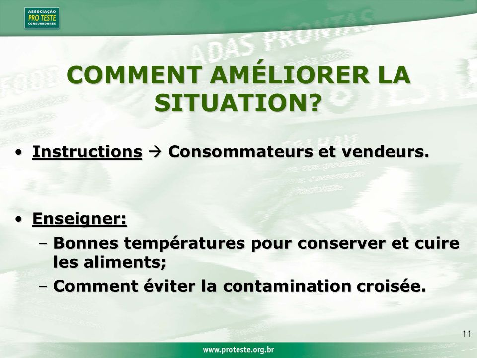 11 COMMENT AMÉLIORER LA SITUATION.