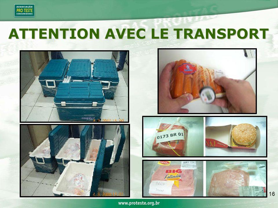 16 ATTENTION AVEC LE TRANSPORT