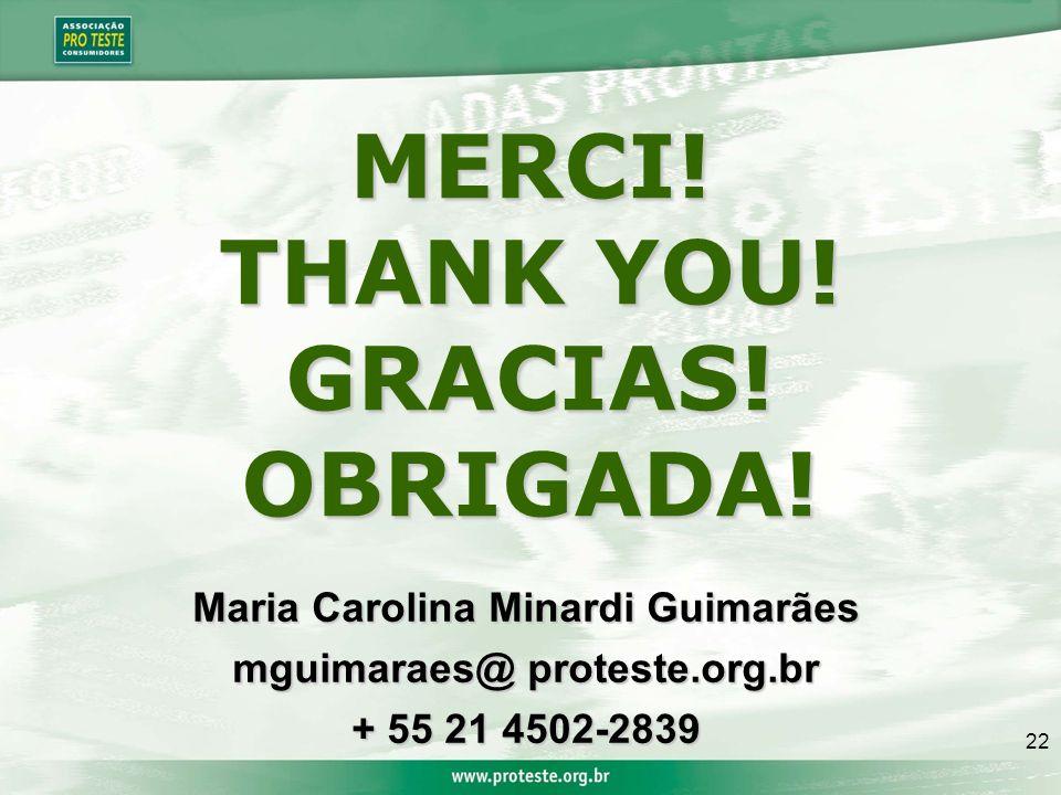 22 MERCI.THANK YOU. GRACIAS!OBRIGADA.