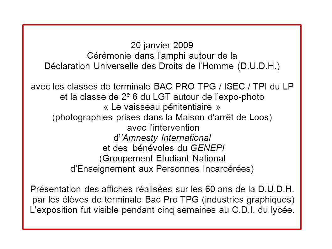 20 janvier 2009 Cérémonie dans lamphi autour de la Déclaration Universelle des Droits de lHomme (D.U.D.H.) avec les classes de terminale BAC PRO TPG /