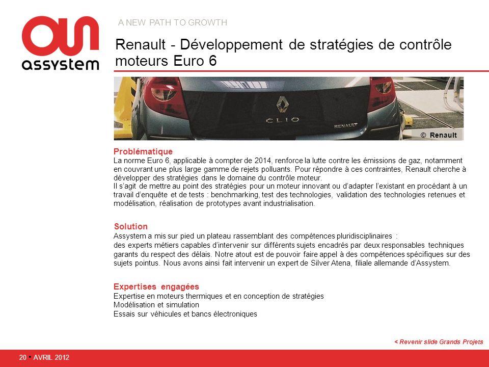 Problématique La norme Euro 6, applicable à compter de 2014, renforce la lutte contre les émissions de gaz, notamment en couvrant une plus large gamme