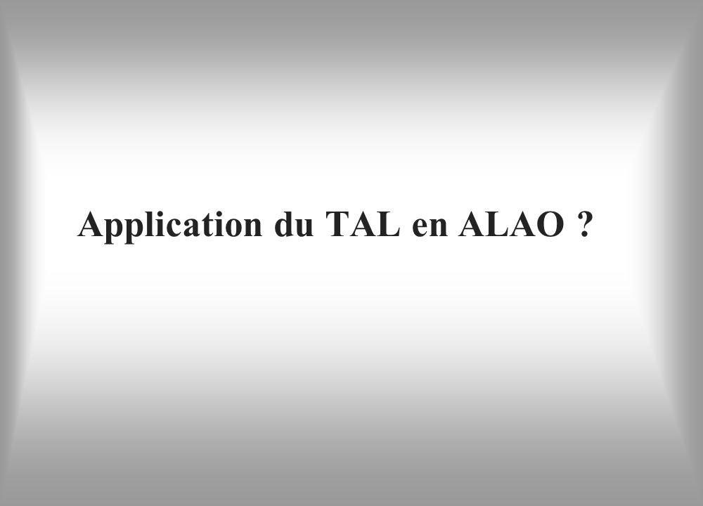 Application du TAL en ALAO ?