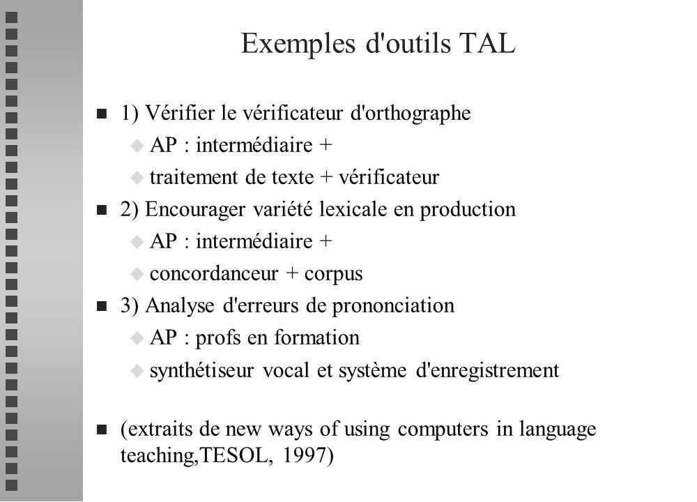 n 1) Vérifier le vérificateur d'orthographe u AP : intermédiaire + u traitement de texte + vérificateur n 2) Encourager variété lexicale en production