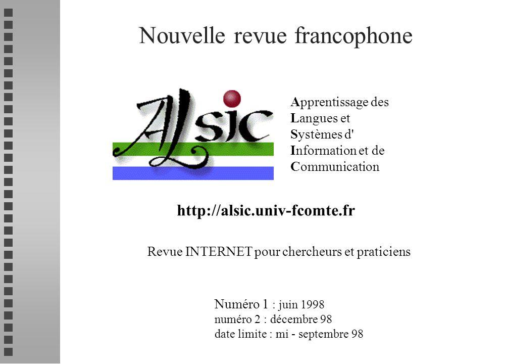 Nouvelle revue francophone Apprentissage des Langues et Systèmes d' Information et de Communication http://alsic.univ-fcomte.fr Revue INTERNET pour ch