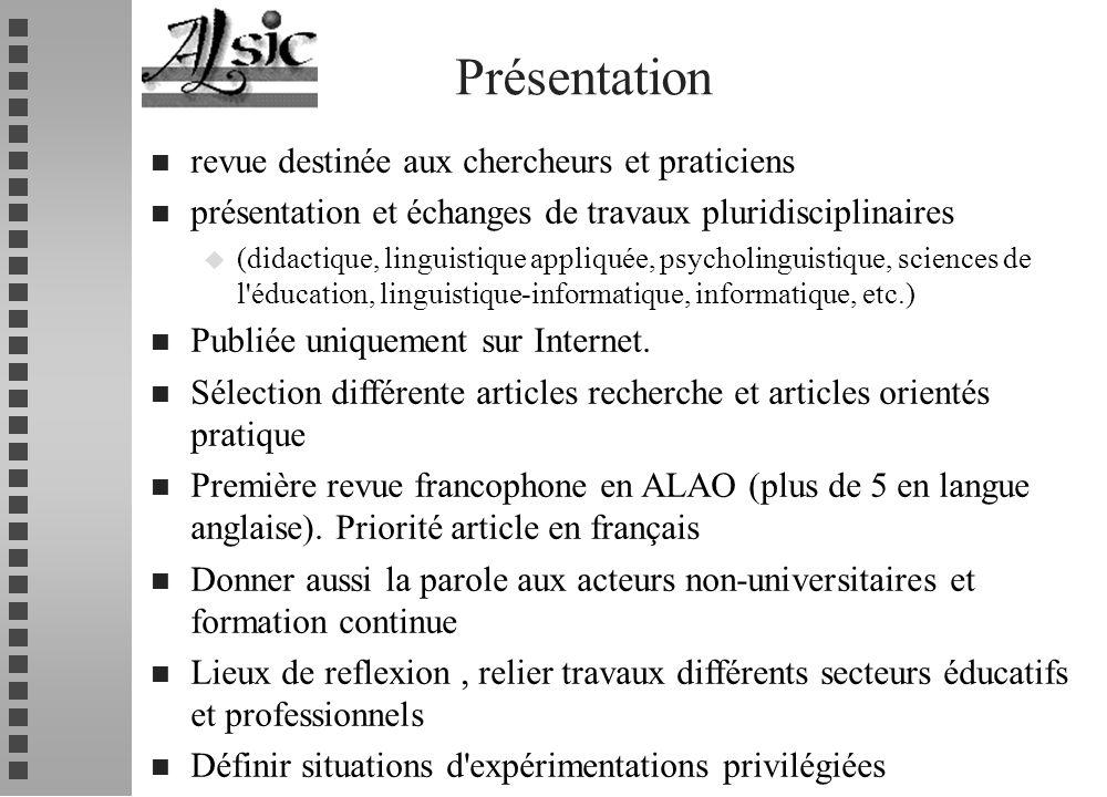 Présentation n revue destinée aux chercheurs et praticiens n présentation et échanges de travaux pluridisciplinaires u (didactique, linguistique appli