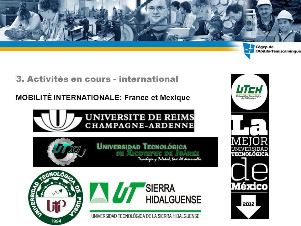 MOBILITÉ INTERNATIONALE: France et Mexique 3. Activités en cours - international