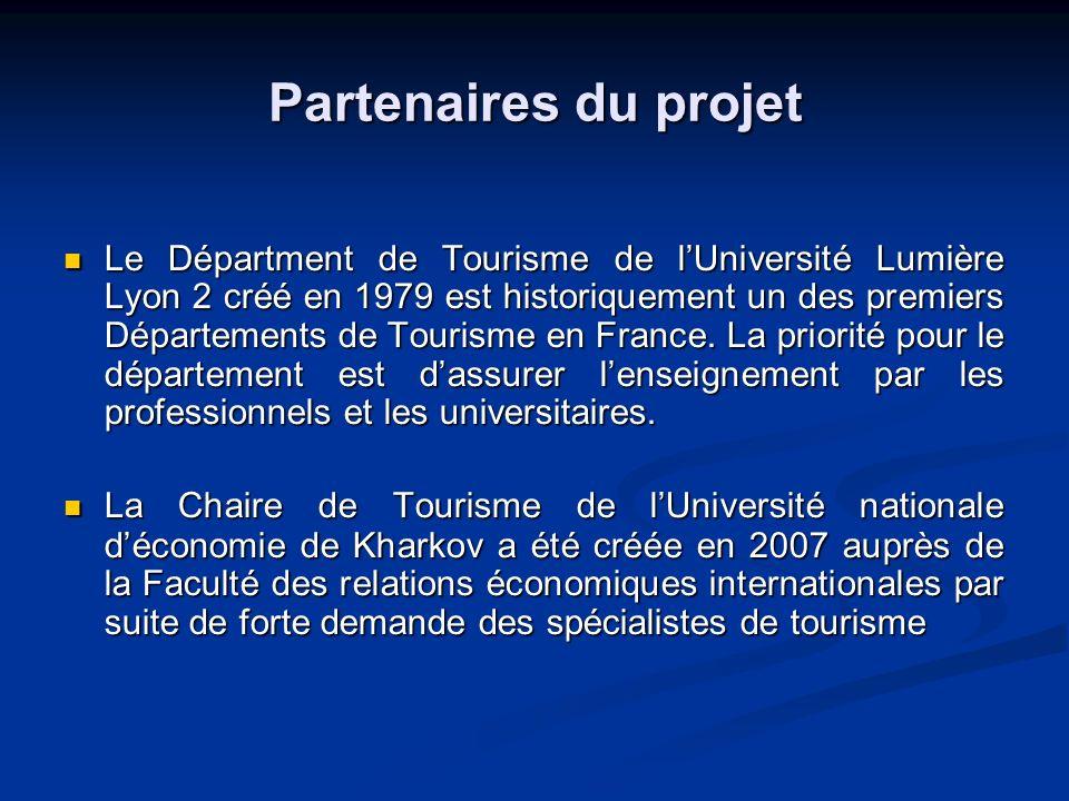 Partenaires du projet Le Départment de Tourisme de lUniversité Lumière Lyon 2 créé en 1979 est historiquement un des premiers Départements de Tourisme en France.