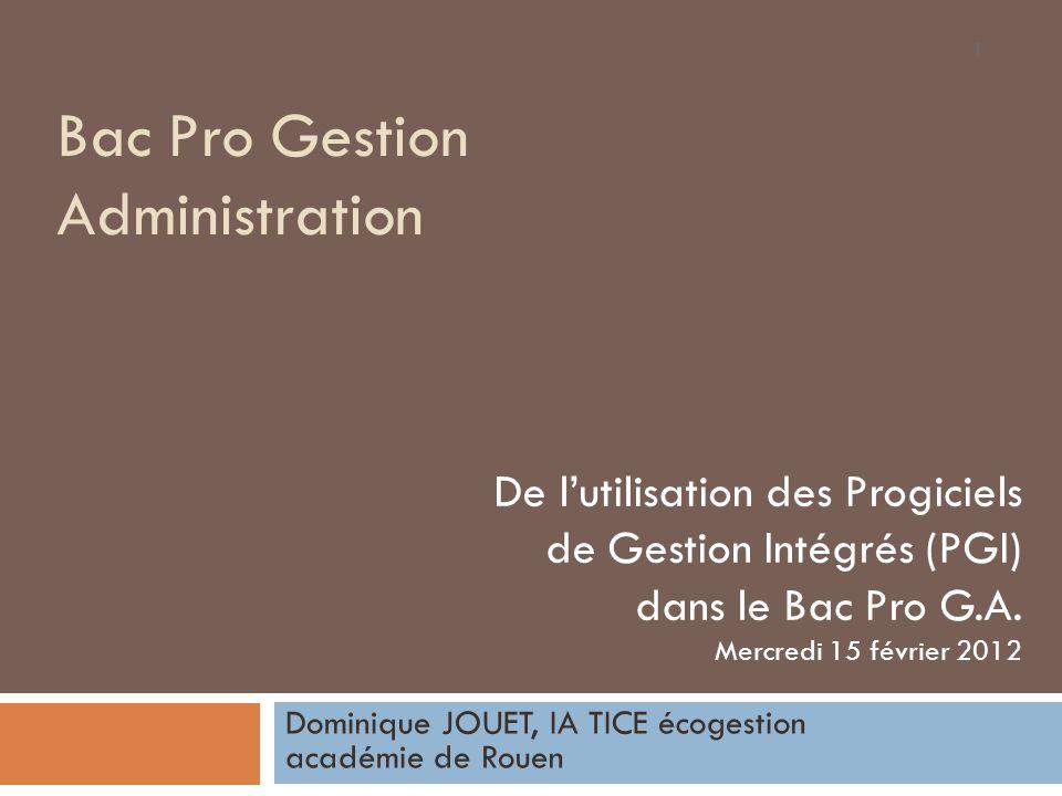 Bac Pro G.A.et PGI Plan de la présentation Quest-ce quun PGI .
