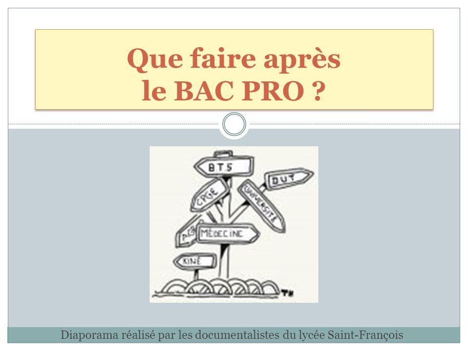 Que faire après le BAC PRO ? Diaporama réalisé par les documentalistes du lycée Saint-François