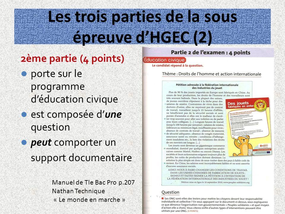 Les trois parties de la sous épreuve dHGEC (2) 2ème partie (4 points) porte sur le programme déducation civique est composée dune question peut compor