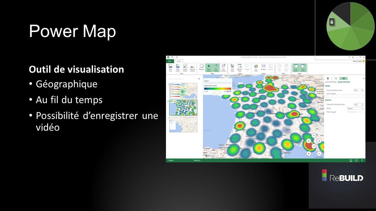 Power Map Outil de visualisation Géographique Au fil du temps Possibilité denregistrer une vidéo