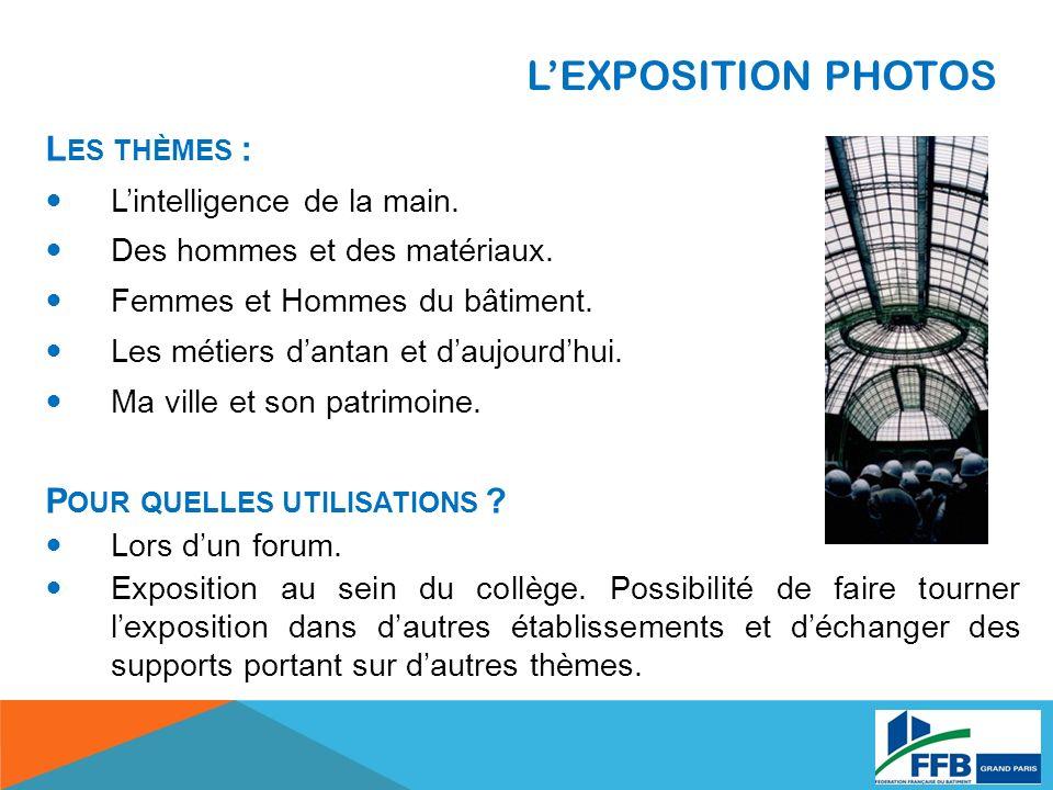 LEXPOSITION PHOTOS L ES THÈMES : Lintelligence de la main.