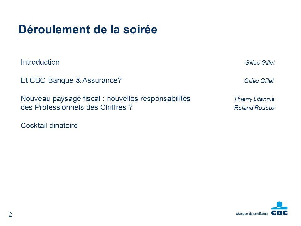 2 Introduction Gilles Gillet Et CBC Banque & Assurance.