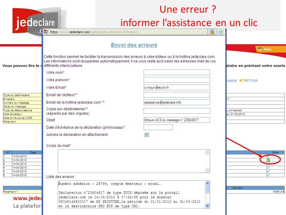 www.jedeclare.com La plateforme de dématérialisation des Experts-Comptables Une erreur ? informer lassistance en un clic