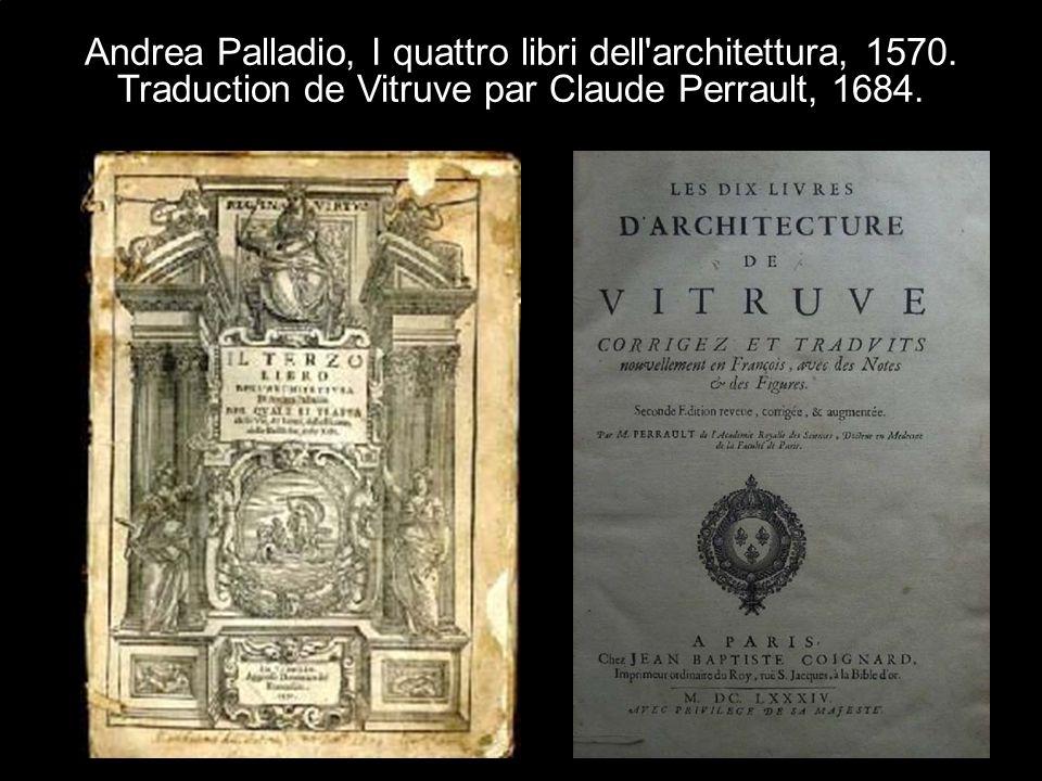 Andrea Palladio, I quattro libri dell architettura, 1570.