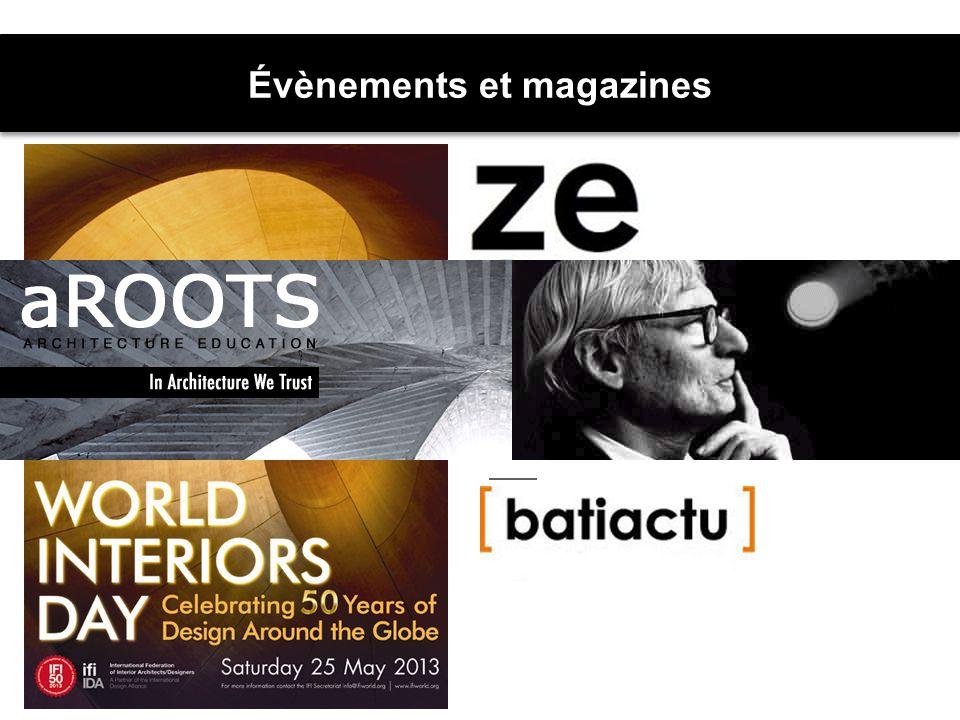 Évènements et magazines Site webhttp://www.dezeen.comhttp://www.dezeen.com http://www.designspacemagazine.com/