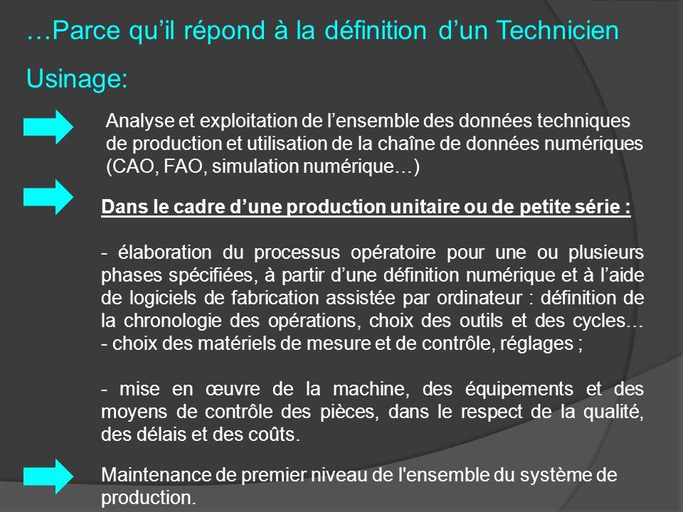 Analyse et exploitation de lensemble des données techniques de production et utilisation de la chaîne de données numériques (CAO, FAO, simulation numé