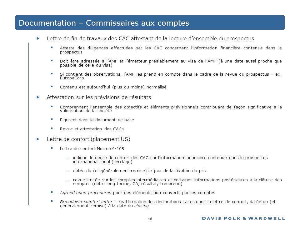 16 Documentation – Commissaires aux comptes Lettre de fin de travaux des CAC attestant de la lecture densemble du prospectus Atteste des diligences ef