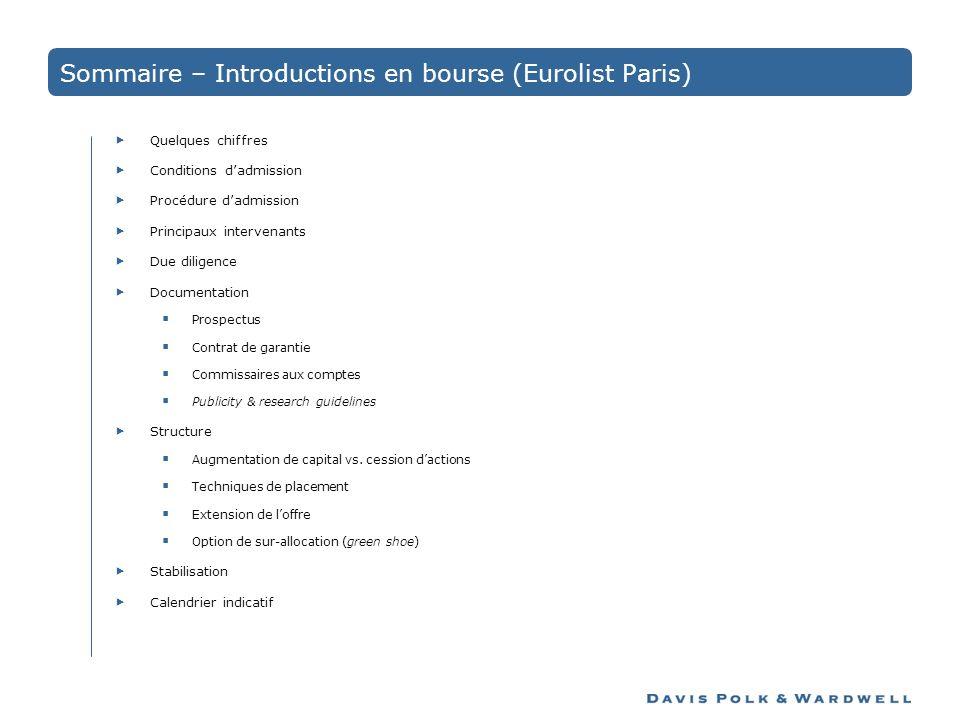 Sommaire – Introductions en bourse (Eurolist Paris) Quelques chiffres Conditions dadmission Procédure dadmission Principaux intervenants Due diligence