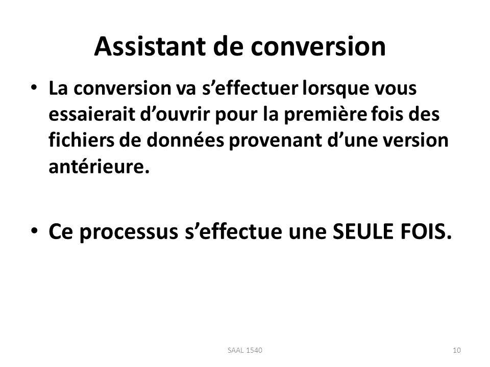 Assistant de conversion La conversion va seffectuer lorsque vous essaierait douvrir pour la première fois des fichiers de données provenant dune versi