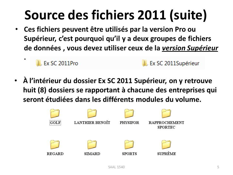 Source des fichiers 2011 (suite) Ces fichiers peuvent être utilisés par la version Pro ou Supérieur, cest pourquoi quil y a deux groupes de fichiers d