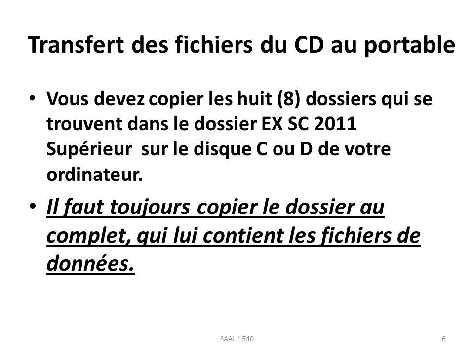 Transfert des fichiers avec lassistant 7SAAL 1540 La version 2011 permet de transférer les fichiers du CD-Rom à votre ordinateur à laide dun assistant.