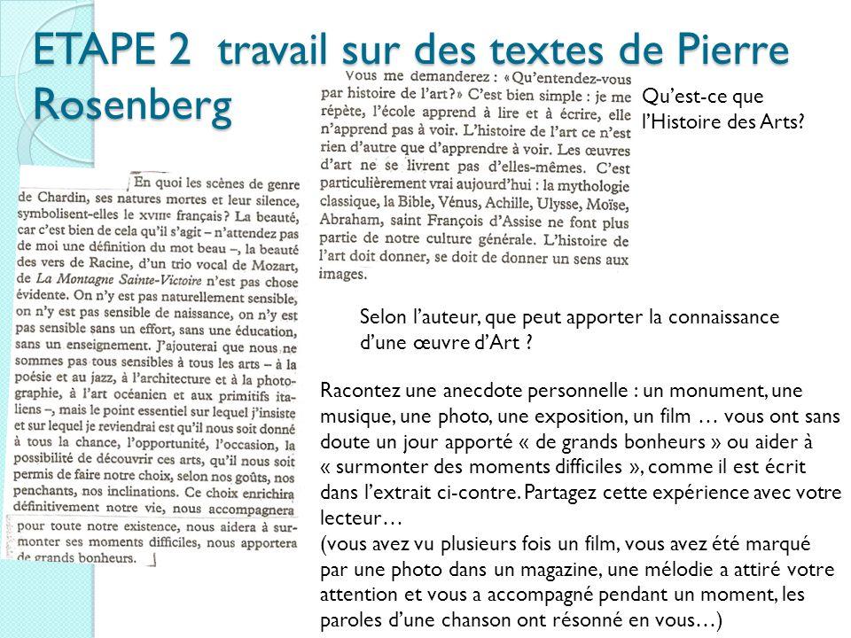 ETAPE 2 travail sur des textes de Pierre Rosenberg Quest-ce que lHistoire des Arts.