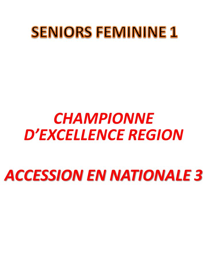 CHAMPIONNE DEXCELLENCE REGION ACCESSION EN NATIONALE 3