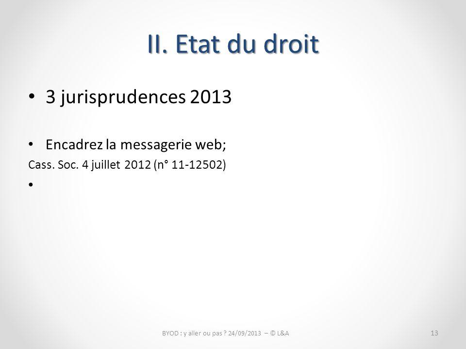 3 jurisprudences 2013 Encadrez la messagerie web; Cass.