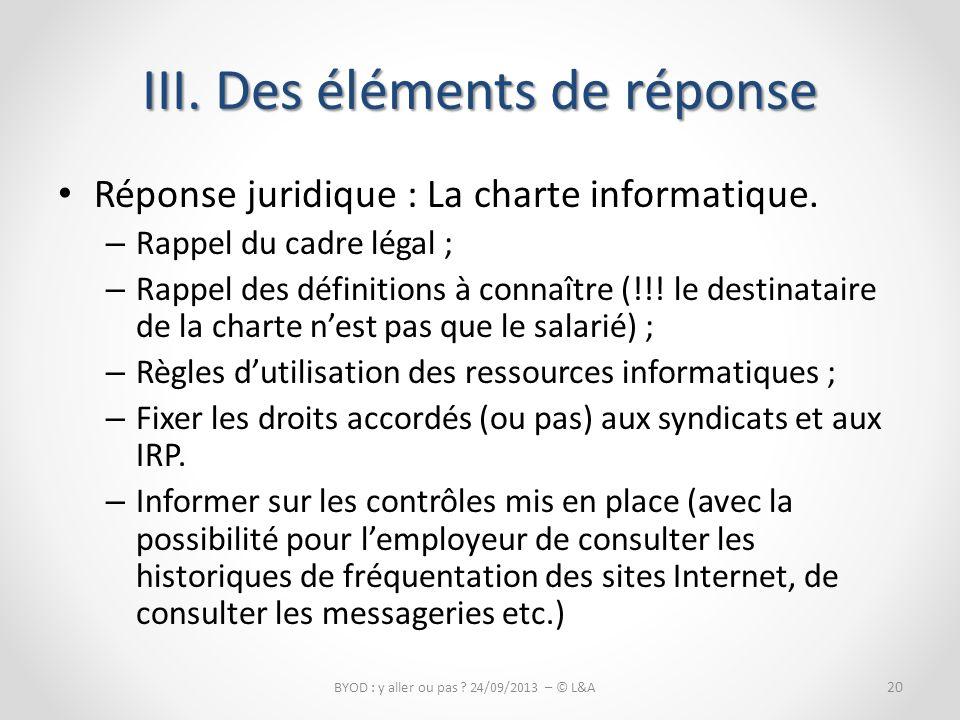 Réponse juridique : La charte informatique.