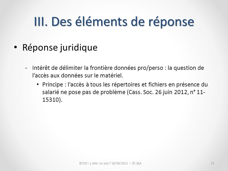 Réponse juridique -Intérêt de délimiter la frontière données pro/perso : la question de laccès aux données sur le matériel.