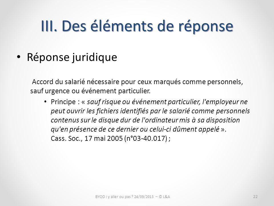 Réponse juridique Accord du salarié nécessaire pour ceux marqués comme personnels, sauf urgence ou événement particulier.
