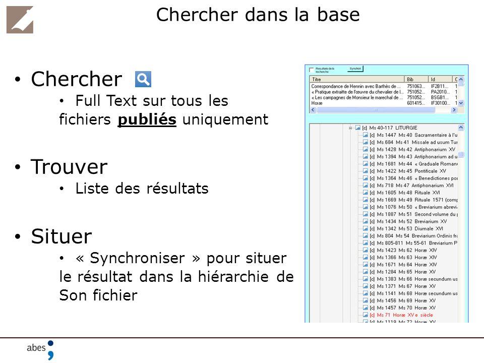 Chercher dans la base Chercher Full Text sur tous les fichiers publiés uniquement Trouver Liste des résultats Situer « Synchroniser » pour situer le r