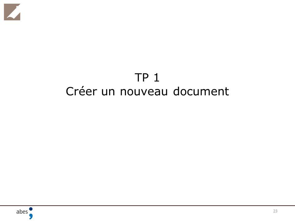 23 TP 1 Créer un nouveau document
