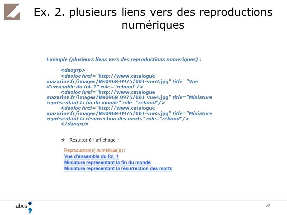 Ex. 2. plusieurs liens vers des reproductions numériques 58