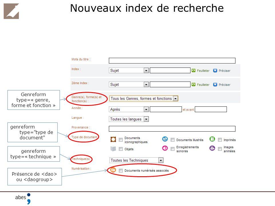 Nouveaux index de recherche genreform type=