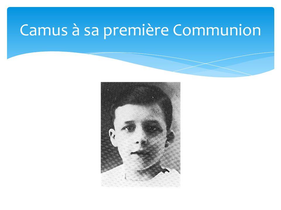 Camus à sa première Communion