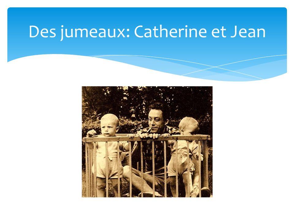 Des jumeaux: Catherine et Jean