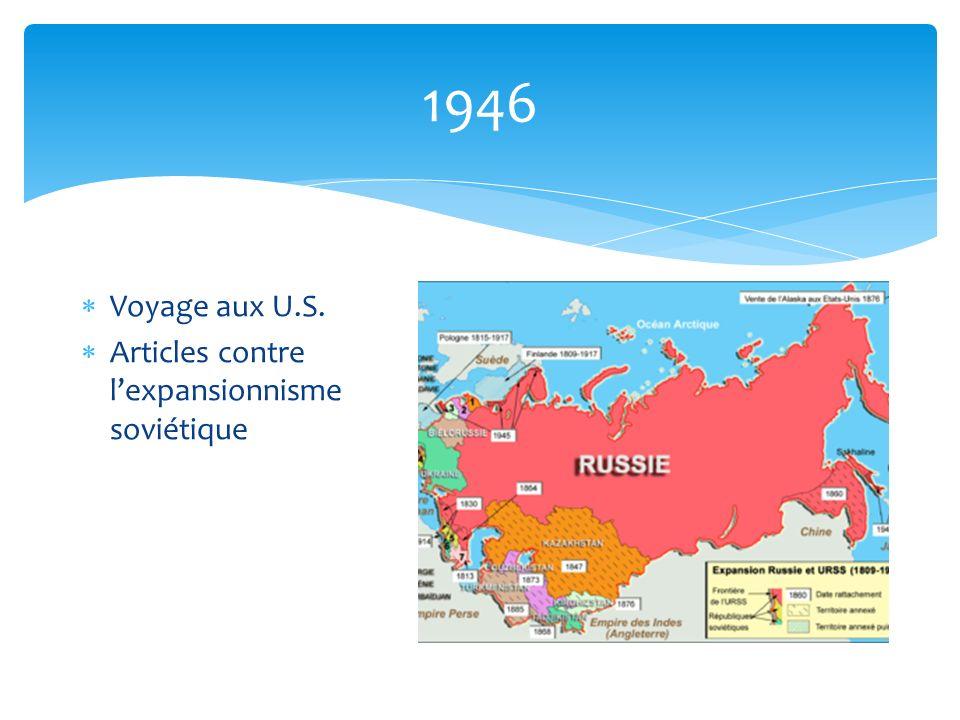 1946 Voyage aux U.S. Articles contre lexpansionnisme soviétique