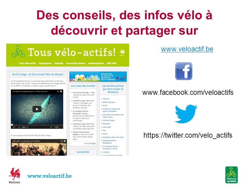 Des conseils, des infos vélo à découvrir et partager sur www.veloactif.be www.facebook.com/veloactifs https://twitter.com/velo_actifs