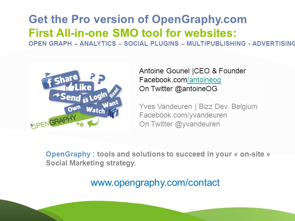 OpenGraphy : tools and solutions to succeed in your « on-site » Social Marketing strategy.