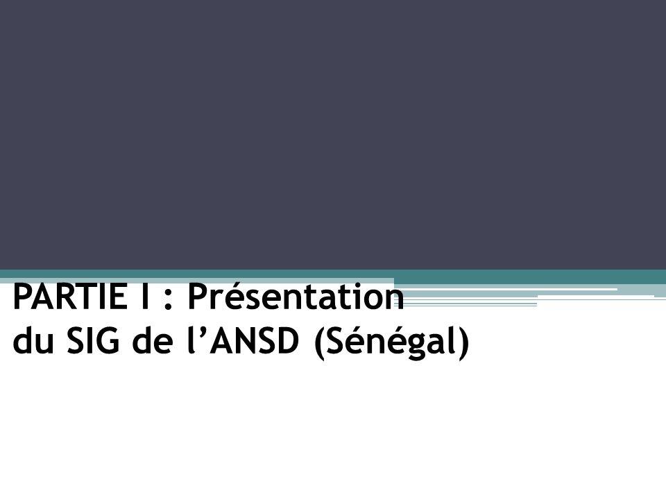 Le SIG de lAgence Nationale de la Statistique et de la Démographie a pour objectifs : Objectif général: o Améliorer la production et la diffusion de linformation statistique grâce à un système dinformation géographique statistique national (SIG-STAT) performant.