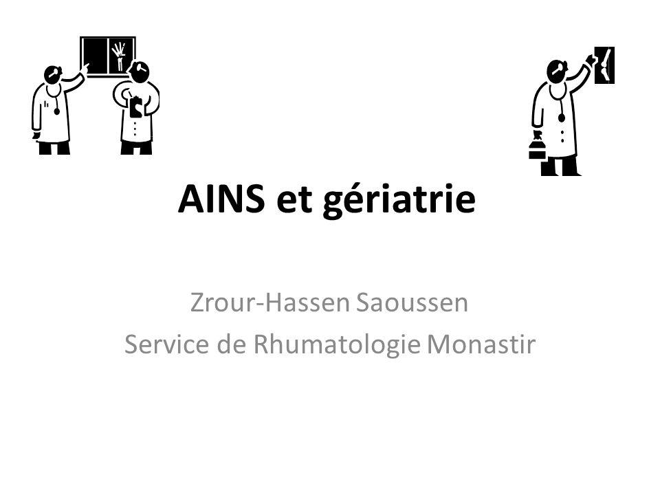 AINS et gériatrie Zrour-Hassen Saoussen Service de Rhumatologie Monastir