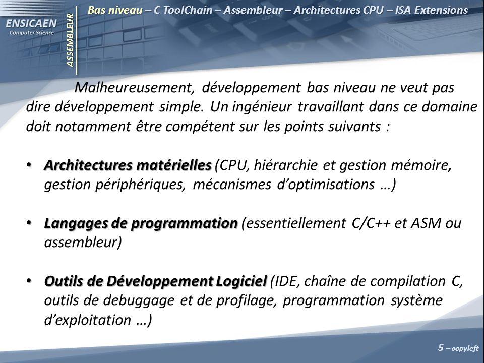 ASSEMBLEUR Les slides qui suivent sont à savoir par cœur Effectuons quelques rappels sur une chaîne de compilation C (C toolChain ou C toolSuite).