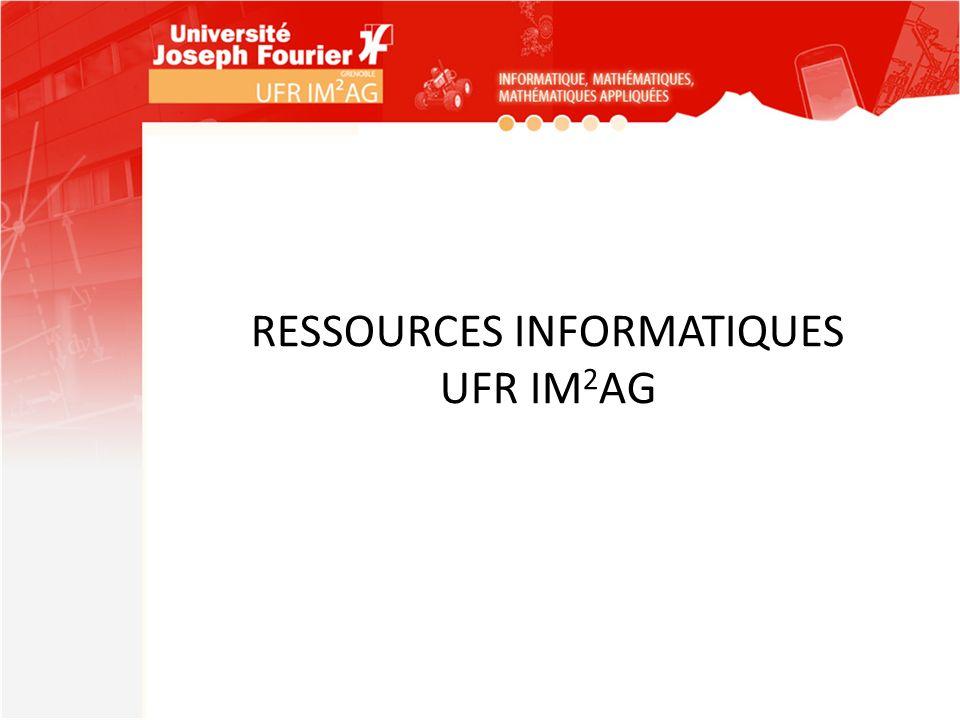 RESSOURCES INFORMATIQUES UFR IM 2 AG