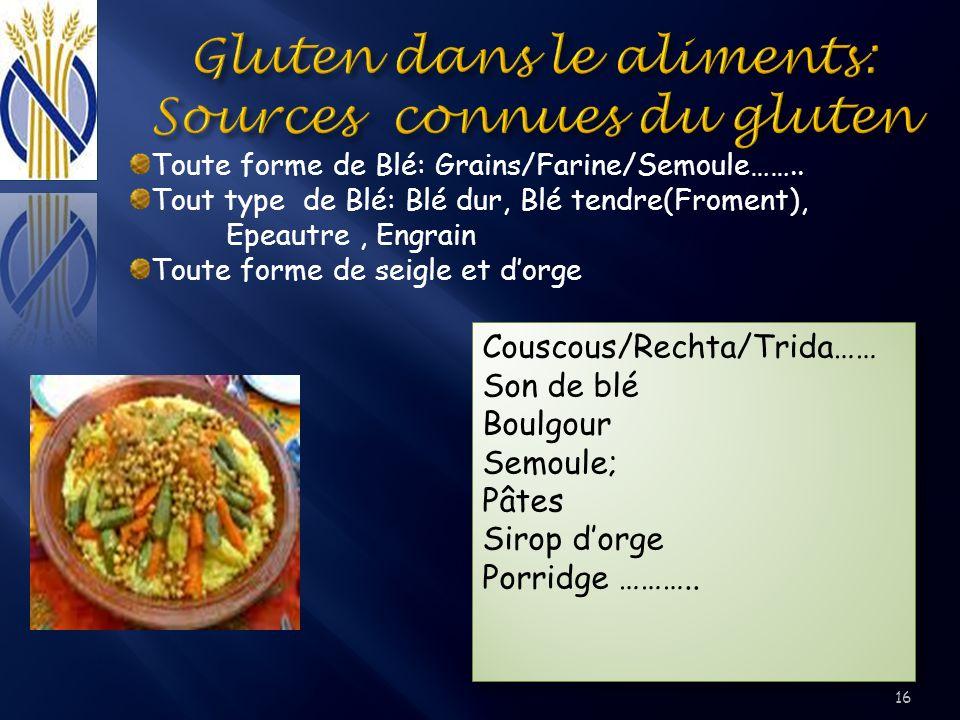 Toute forme de Blé: Grains/Farine/Semoule…….. Tout type de Blé: Blé dur, Blé tendre(Froment), Epeautre, Engrain Toute forme de seigle et dorge Couscou