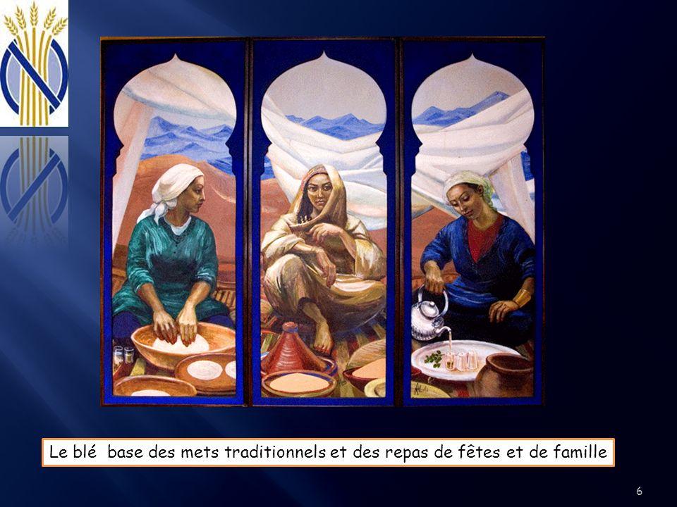 Le blé base des mets traditionnels et des repas de fêtes et de famille 6