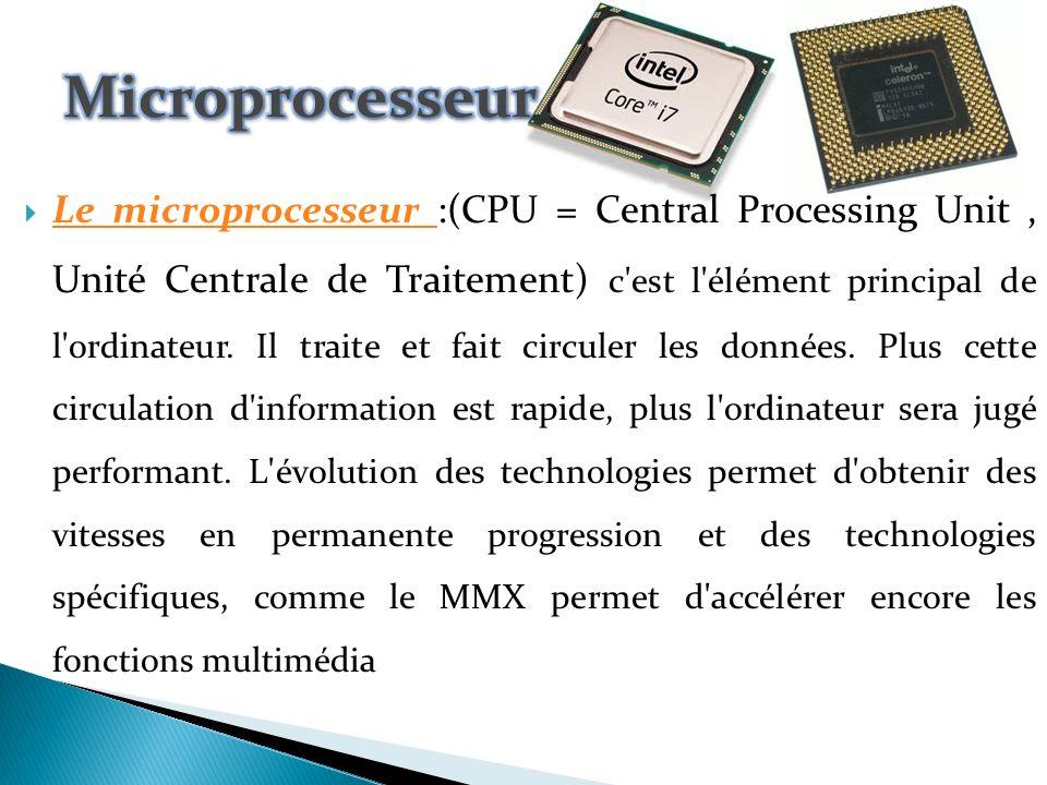 Le chipset ou jeu de composants : A coté du processeur se trouve un jeu de composant soudé sur la carte mère, appelé chipset .